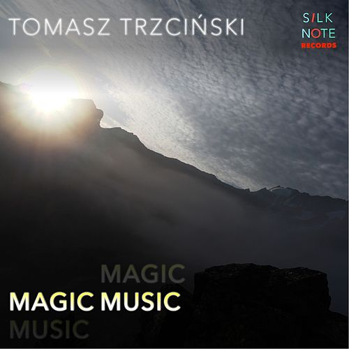 Magic Music by Tomasz Trzcinski