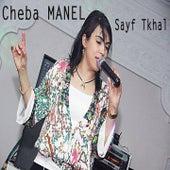 Sayf Tkhal by Cheba Manel