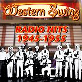 Western Swing Radio Hits 1945 to 1955 by Various Artists