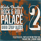 Rock N' Roll Palace - Doo Wop Days Vol. 2 (Live) by Various Artists