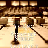 Street Lottery 3 by Young Scooter