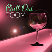 Chill Out Room – Total Relax during Listening Chillout Music by Chill Out