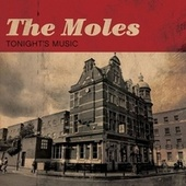 Tonight's Music by The Moles