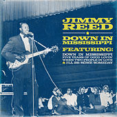 Down in Mississippi by Jimmy Reed