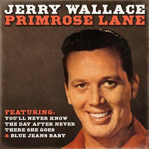 Jerry Wallace - Primrose Lane