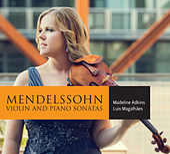 Mendelssohn: Violin Sonatas by Madeline Adkins
