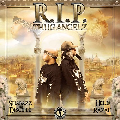 R.I.P. Thug Angelz by Shabazz the Disciple