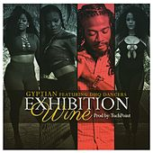 Exhibition Wine (feat. Dhq Dancers) von Gyptian