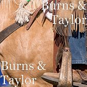 Burns & Taylor by Burns