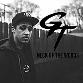 Neck of the Woods by GT