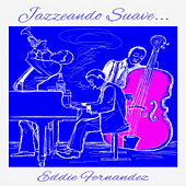 Jazzeando Suave (Instrumental) by Relaxing Piano Man