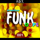 Fdt Drumless Funk Loops 001 by Andre Forbes