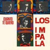 Cuanto Te Quiero by Impala