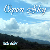 Open Sky by Vicki DeLor