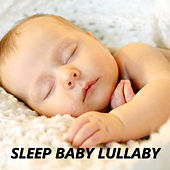 Sleep Baby Lullaby by Baby Lullaby (1)