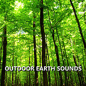 Outdoor Earth Sounds by Earth Sounds