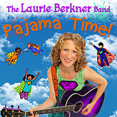 Pajama Time! by The Laurie Berkner Band