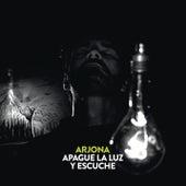 Apague la Luz y Escuche by Ricardo Arjona