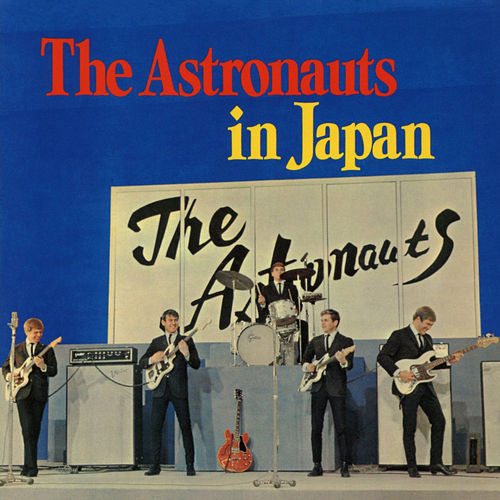 The Astronauts in Japan (Live) by The Astronauts