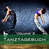 Tanztagebuch, Vol. 2 by Various Artists