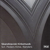 Skandinavisk Kirkemusik by Various Artists