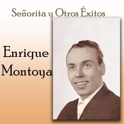 Señorita y Otros Éxitos by Enrique Montoya