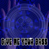 Give Me Your Bass by Dubstep Hitz (1)