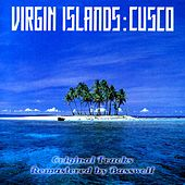Virgin Islands (Remastered By Basswolf) by Cusco