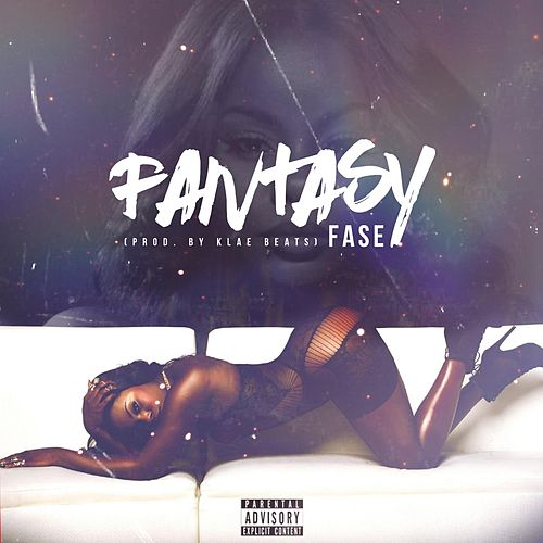 Fantasy by Fase