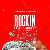 Rockin' (feat. Jay Griffy) by Fase