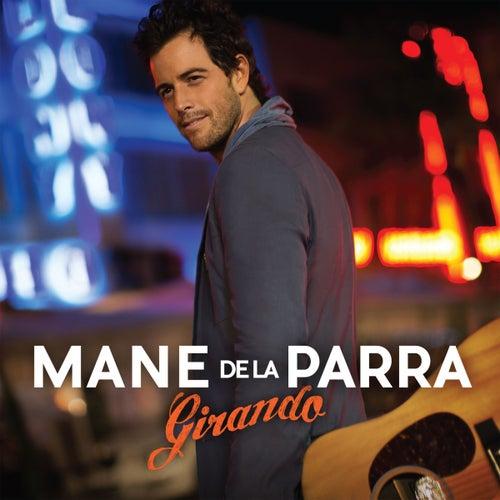Girando by Mane de la Parra