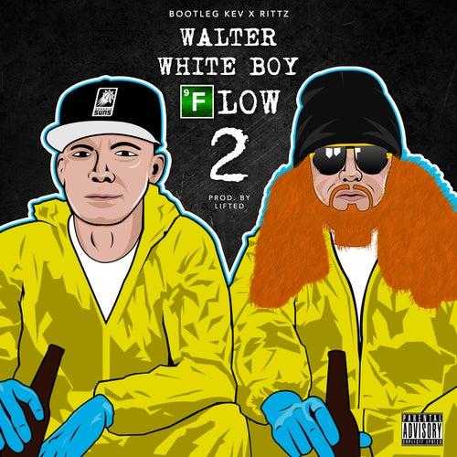 Walter White Boy Flow 2 - Single by Rittz
