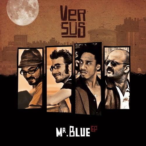 Mr. Blue - EP by Versus