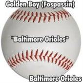 Baltimore Orioles by Golden Boy (Fospassin)