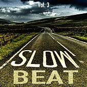 Slow Beats, Vol. 3 by Various Artists
