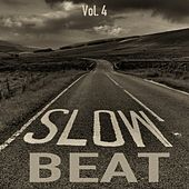 Slow Beats, Vol. 4 by Various Artists