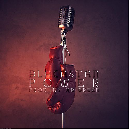 Power (feat. Blacastan) by Mr. Green