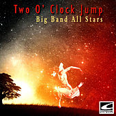 Two O' Clock Jump by Big Band All-Stars