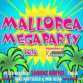 Mallorca Megaparty 2016 powered by Xtreme Sound by Various Artists