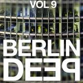 Berlin Deep, Vol. 9 by Various Artists