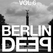 Berlin Deep, Vol. 6 by Various Artists