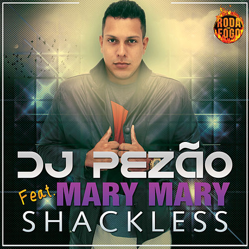 Shackless von Mary Mary