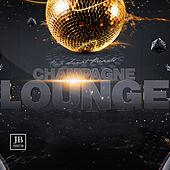 Champagne Lounge by Various Artists