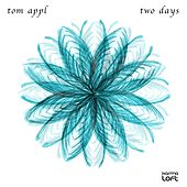 Two Days by Tom Appl