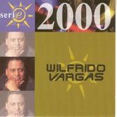 Serie 2000 by Wilfrido Vargas