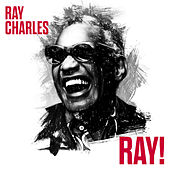 Ray! by Ray Charles