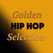 Golden Hip Hop Selection von Various Artists