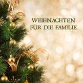 Weihnachten für die Familie by Various Artists