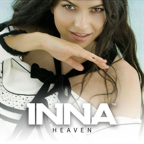 Heaven (Dario Vega Remix) by Inna