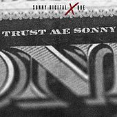 Trust Me Sonny by Sonny Digital x Que.